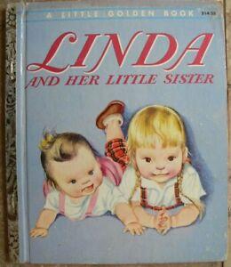 "Vintage Little Golden Book ~ LINDA AND HER LITTLE SISTER - Eloise Wilkin ~ ""A"""