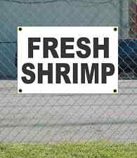 2x3 FRESH SHRIMP Black & White Banner Sign NEW Discount Size & Price FREE SHIP