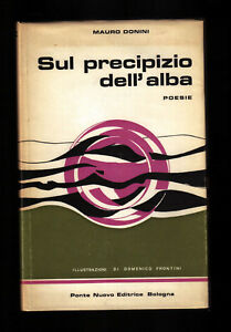 Mauro Donini - SUL PRECIPIZIO DELL'ALBA Poesie - 1°Ed. Ponte Nuovo 1976