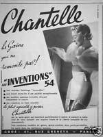 PUBLICITÉ 1954 CHANTELLE LA GAINE QUI NE REMONTE PAS - ADVERTISING