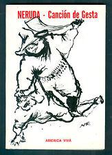 PABLO NERUDA BOOK CANCION DE GESTA FIRST EDITION AMERICA VIVA 1974