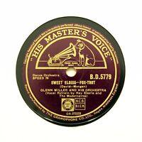 """GLENN MILLER ORCHESTRA """"Sweet Eloise / Sleep Song"""" (E+) HMV BD-5779 [78 RPM]"""
