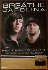 BREATHE CAROLINA Hell Is What You Make Of It Ltd Ed Discontinued Poster! SAVAGES