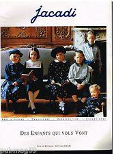 Publicité Advertising 1992 Les Vetements pour enfants Jacadi