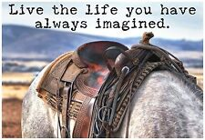 "13""×19"" Inspirational Poster: LIVE THE LIFE YOU HAVE IMAGINED. Horse Saddle Ride"