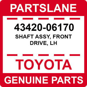 43420-06170 Toyota OEM Genuine SHAFT ASSY, FRONT DRIVE, LH