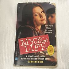 My So-Called Life by Catherine Clark Tv Adaptation Book Claire Danes Jared Leto