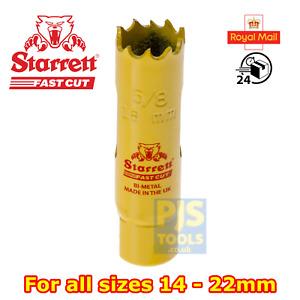 Starrett fast cut bi-metal holesaw 14, 16, 17, 19, 20, 21, or 22mm hole saw