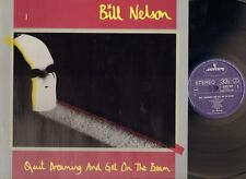 BILL NELSON Quit Dreaming & and Get on the Beam LP Be Bop Deluxe  LYRICS