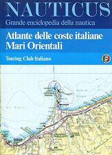 NAUTICUS ENCICLOPEDIA DELLA NAUTICA ATLANTE DELLE COSTE ITALIANE MARI ORIENTALI