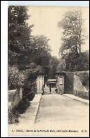 Toul France CPA ~1910/20 sortie de la porte de Metz coté Saint Mansuy ungelaufen