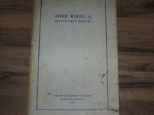 Ford Model A Restoration Manual from Company Archives 1955