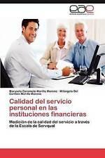 Calidad del servicio personal en las instituciones financieras: Medición de la c