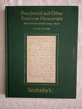 Sotheby's / Presidential and Other American Manuscripts From The Dr Robert 1st