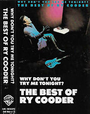 RY COODER BEST OF WHY DON'T YOU TRY ME TONIGHT CASSETTE ALBUM Acoustic Country
