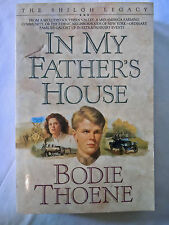 In My Father's House (The Shiloh Legacy #1) by Brock and Bodie Thoene (1992) VG