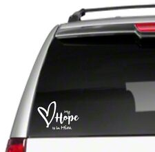 My Hope is in HIM Heart Car Sticker Decal God love bible gift great Jesus *D45*