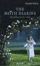 The Moth Diaries - Die Sehnsucht der Falter von Rachel Klein (2011), UNGELESEN