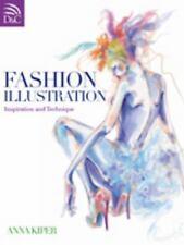 Fashion Illustration : Inspiration and Technique by Anna Kiper (2011, Paperback)