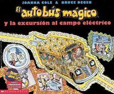 Magic School Bus: El Autobus Magico y la Excursion al Campo Electrico by Joanna…