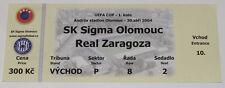 OLD TICKET UEFA Sigma Olomouc Czech Rep. - Real Zaragoza Spain
