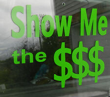 Novelty Words & Phrases Money Show Green Oracal Vinyl Decal Sticker