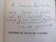 ENVOI AUTOGRAPHE / Claude QUINARD HISTOIRE DE FRANÇOIS D'ASSISE