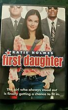 First Daughter- DVD - with Katie Holmes, Michael Keaton, Marc Blucas & Amerie