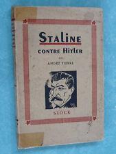 FRONT DE L EST - STALINE CONTRE HITLER