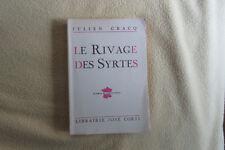 Le rivage de Syrtes Julien GRACQ Cercle du livre de France / Corti 1959