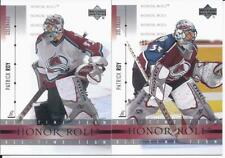 Patrick Roy 2001-02 Upper Deck Honor Roll Cards # 6 & # 36