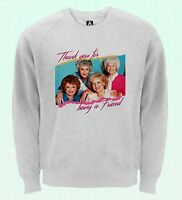 Golden Friends Sweatshirt Blanche LGBT Gay Jumper Pride Dorothy Betty Sweat Top
