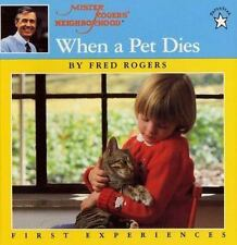 When a Pet Dies Mister Rogers by Fred Rogers FREE SHIPPING paperback book mr