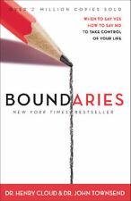 Boundaries: When to Say Yes How to Say No to Take Control of Your Life PDF Ebook