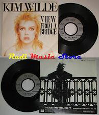 LP 45 7'' KIM WILDE View from a bridge Take me tonight 1982 franceRAK* cd mc dvd