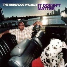 UNDERDOG PROJECT - IT DOESN'T MATTER -  CD NUOVO