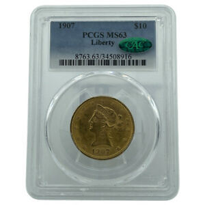 1907 PCGS & CAC MS63 $10 Gold Liberty Eagle