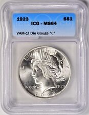 "1923 $1 Peace Silver Dollar VAM 1I Die Gouge ""E"" ICG MS64"