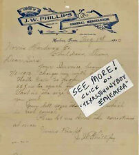 1912 J W PHILLIPS HULVER TEXAS signed LETTERHEAD General Merchandise OLD WEST