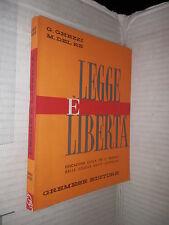 LEGGE E LIBERTA G Ghezzi M C Del Re Gremese 1980 libro scuola saggistica manuale