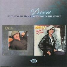 I Put Away My Idols/Kingdom in the Streets by Dion (CD, Sep-2003, Ace (Label))