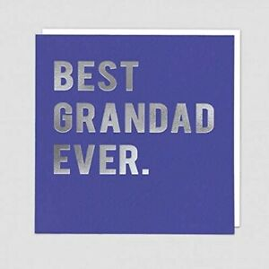 Best Grandad Ever Greeting Card – Cloud 9 Foil Lettering Fathers Day or Birthday