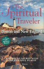 Boston and New England: A Guide to Sacred Sites and Peaceful Places (Spiritual