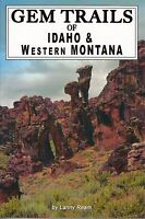 Gem Trails of Idaho & Western Montana Rock Mineral Collecting Book
