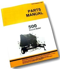 PARTS MANUAL FOR JOHN DEERE 500 HAY BALER KNOTTER ROUND EXPLODED VIEWS ASSEMBLY