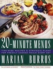 Twenty-Minute Menus: Time-Wise Recipes & Strategic Plans for Freshly Cooked Meal