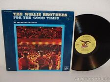 WILLIS BROTHERS For The Good Times 1971 NM! LP Starday S-SLP 473 STEREO