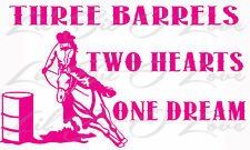 Three Barrel Two Hearts One Dream Vinyl Decal Rodeo Cowgirl Sticker Horse Racing