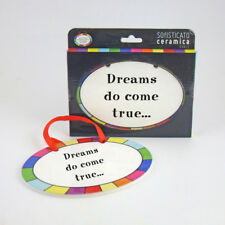 Dreams - Ceramic Hanging Plaque Unique Novelty Gift Fun Sign