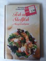 Fish & Shellfish Hardcover 1988 Mary Cadogan International Cooking Collection